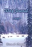 Wolf Journal, Brian A. Connolly, 1401038646