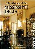 The Majesty of the Mississippi Delta, Jim Fraiser, 1565548698