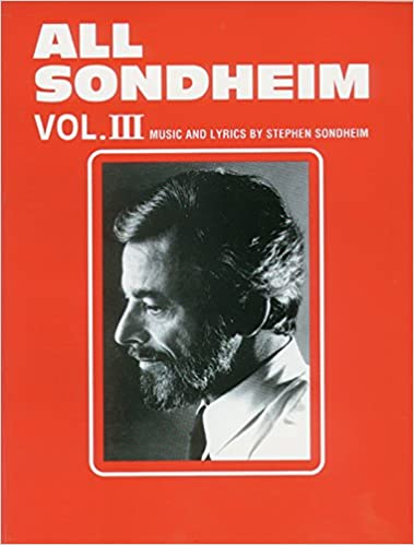 The Stephen Sondheim Collection 52 Songs from 17 Shows and Films