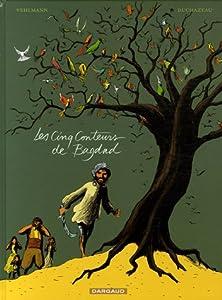 """Afficher """"Les Cinq conteurs de Bagdad"""""""