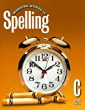 Working Words in Spelling C, G. Willard Woodruff and George N. Moore, 0669459437