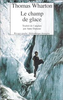 Le champ de glace, Wharton, Thomas
