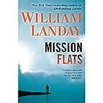 Mission Flats | William Landay