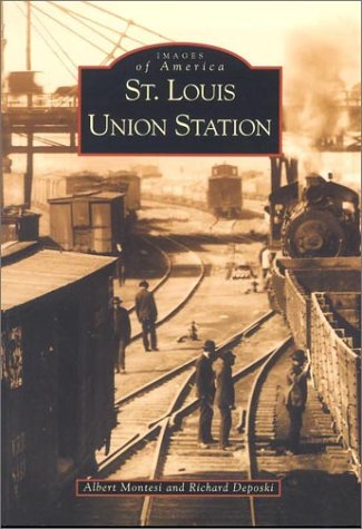 St. Louis Union Station   (MO)  (Images of - Rapid In Stores City Sd