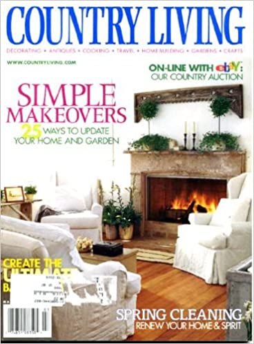 Great Country Living March 2001 Simple Makeovers, 25 Ways To Update Your Home And  Garden, Hilltop Bungalow, The Secret Garden, Country Bathrooms, ...