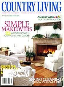 Country living march 2001 simple makeovers 25 ways to for Country living gardener magazine website