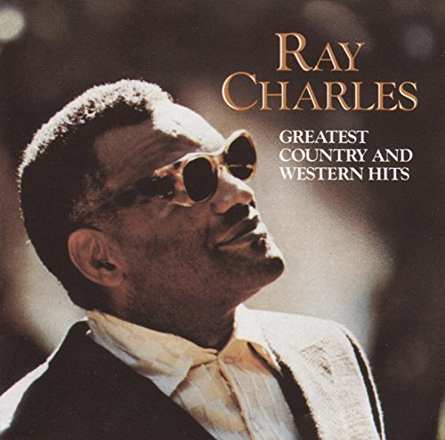 (Ray Charles - Greatest Country & Western Hits)