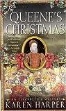 The Queene's Christmas, Karen Harper, 0312994729