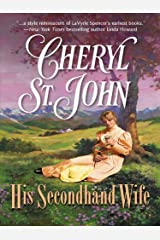 His Secondhand Wife Kindle Edition