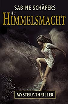 Himmelsmacht (German Edition) by [Schäfers, Sabine]