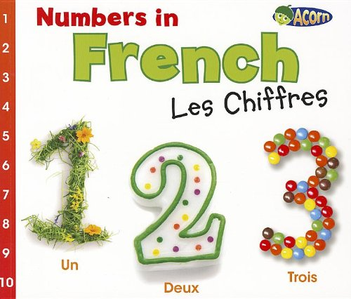 Numbers in French: Les Chiffres (World Languages - Numbers) (Multilingual Edition)