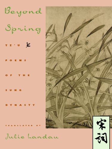 Beyond Spring: T'Zu Poems of the Sung Dynasty