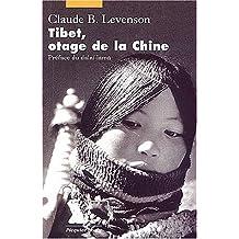 Tibet, otage de la Chine