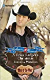 A Texas Ranger's Christmas, Rebecca Winters, 0373753810
