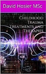 Childhood Trauma Treatments and Therapies