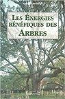 Les Energies bénéfiques des arbres par Theobald