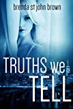 Trusting Josh (The Truth Series Book 2)