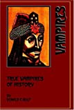 True Vampires of History, Donald F. Glut, 0918736684