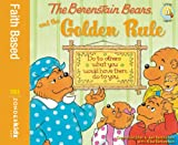 The Berenstain Bears and the Golden Rule, Mike Berenstain, 1417828757