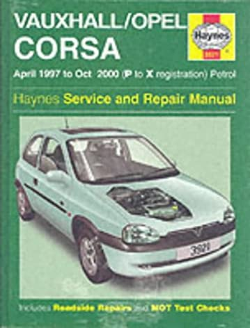 vauxhall opel corsa service and repair manual 1997 to 2000 haynes rh amazon co uk opel vauxhall corsa repair manual opel corsa workshop manual