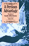 A Perilous Advantage : The Best of Natalie Clifford Barney, Barney, Natalie C., 0934678383