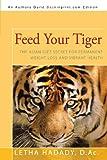 Feed Your Tiger, Letha Hadady, 144016360X