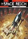 Space Reich, tome 1 : Duel d'aigles par Nolane