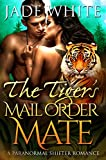 The Tiger's Mail Order Mate: A Paranormal Shifter Romance