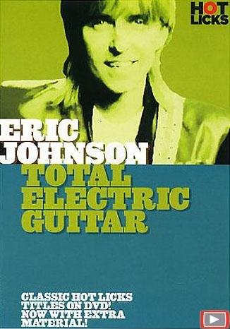 Eric Johnson - Total Electric Guitar