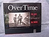 img - for OverTime: The Jazz Photographs of Milt Hinton by Hinton, Milt, Berger, David G., Maxson, Holly (1992) Hardcover book / textbook / text book