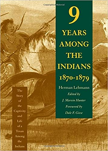 Nine Years Among the Indians