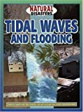 Tidal Waves and Flooding, Jane Walker and Mike Saunders, 1932799621