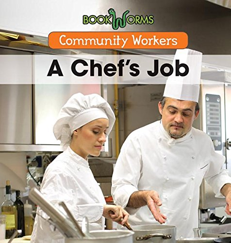 Read Online A Chef's Job (Bookworms: Community Workers) pdf epub