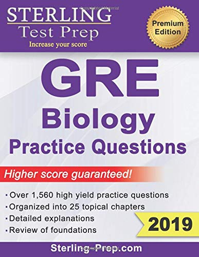 Pdf Test Preparation Sterling Test Prep GRE Biology Practice Questions: High Yield GRE Biology Questions with Detailed Explanations