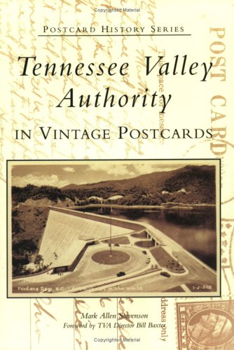 Tennessee Valley Authority in Vintage Postcards (TN)  (Postcard History Series)