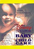 The Disney Encyclopedia of Baby and Child Care