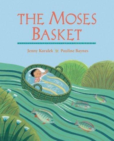 - The Moses Basket by Jenny Koralek (2003-08-01)