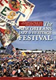 The New Orleans Jazz and Heritage Festival, Jan Clifford and Leslie Blackshear Smith, 0976615401