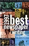 img - for 1997 BEST NEWSPAPER WRITING - WINNERS: THE AMERICAN SOCIETY OF NEWSPAPER EDITORS COMPETITION (THE POYNTER INSTITUTE FOR MEDIA STUDIES) book / textbook / text book