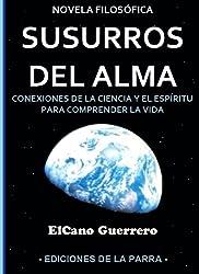 Susurros del alma (Novela filosófica nº 1) (Spanish Edition)