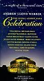 Andrew Lloyd Webber: The Royal Albert Hall Celebration [VHS]