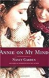 """""""Annie on My Mind"""" av Nancy Garden"""