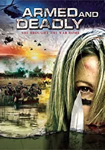 Armed & Deadly [Import]