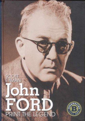 Descargar Libro John Ford: Print The Legend Scott Eyman