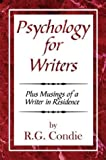 Psychology for Writers, Robert Condie, 1413707653