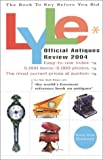 Lyle Official Antiques Review 2004, Anthony Curtis, 0399529241