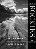 The Rockies, David Muench, James R Udall, 1558683089
