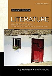 Literature: An Introduction to Fiction, Poetry, Drama, and Writing, Compact Edition (5th Edition)