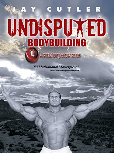 Jay Cutler: Undisputed Bodybuilding by