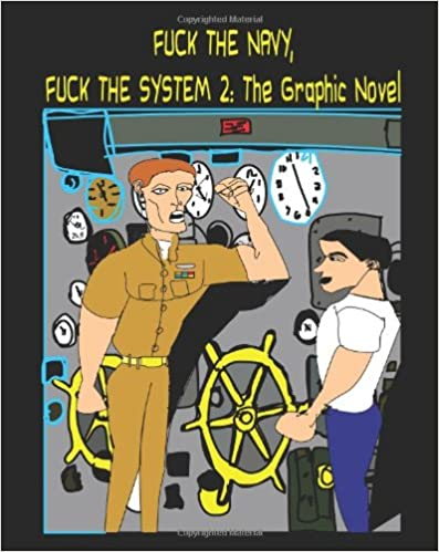 Book Fuck the Navy, Fuck the System 2: The Graphic Novel